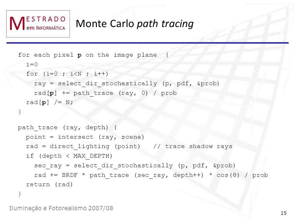 Monte Carlo path tracing