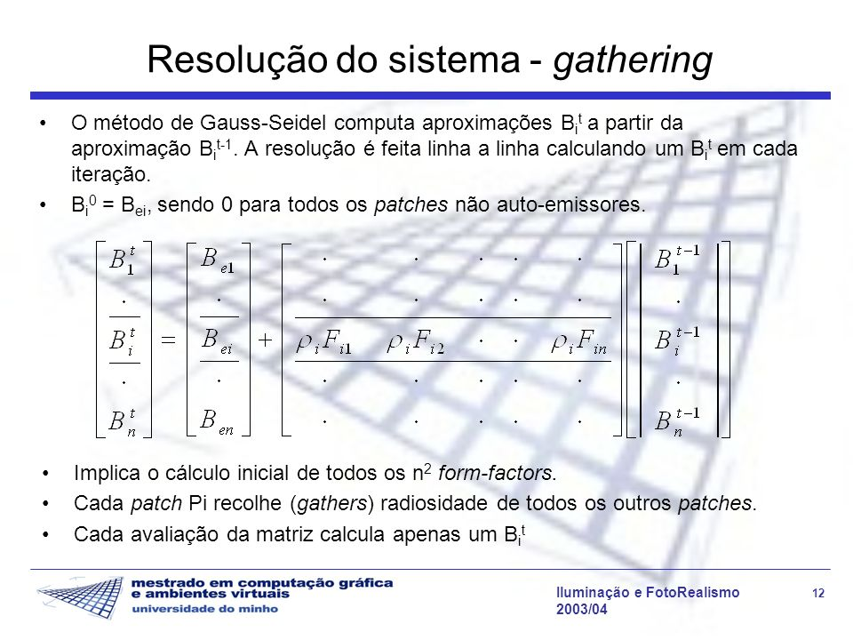 Resolução do sistema - gathering