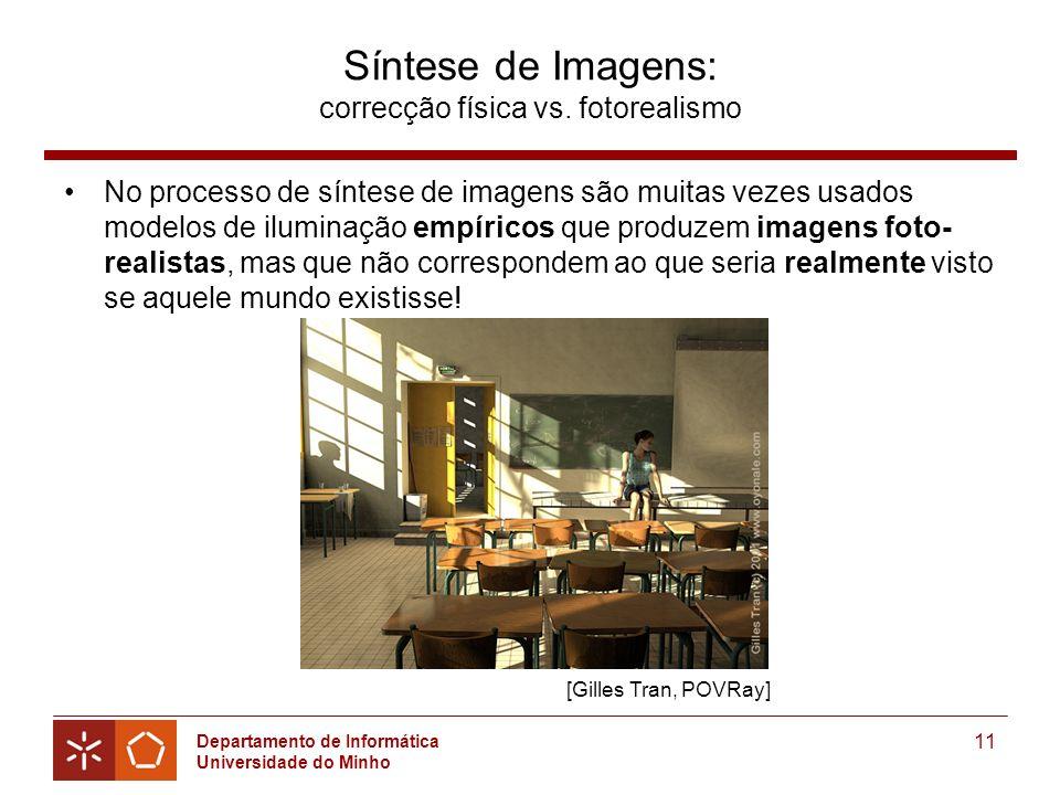 Síntese de Imagens: correcção física vs. fotorealismo