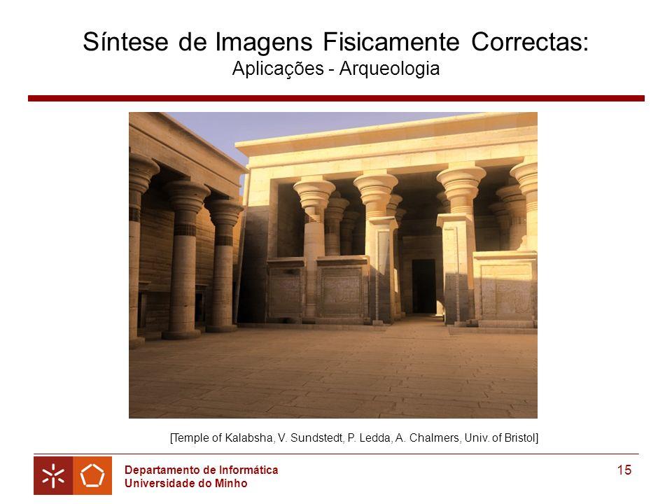 Síntese de Imagens Fisicamente Correctas: Aplicações - Arqueologia