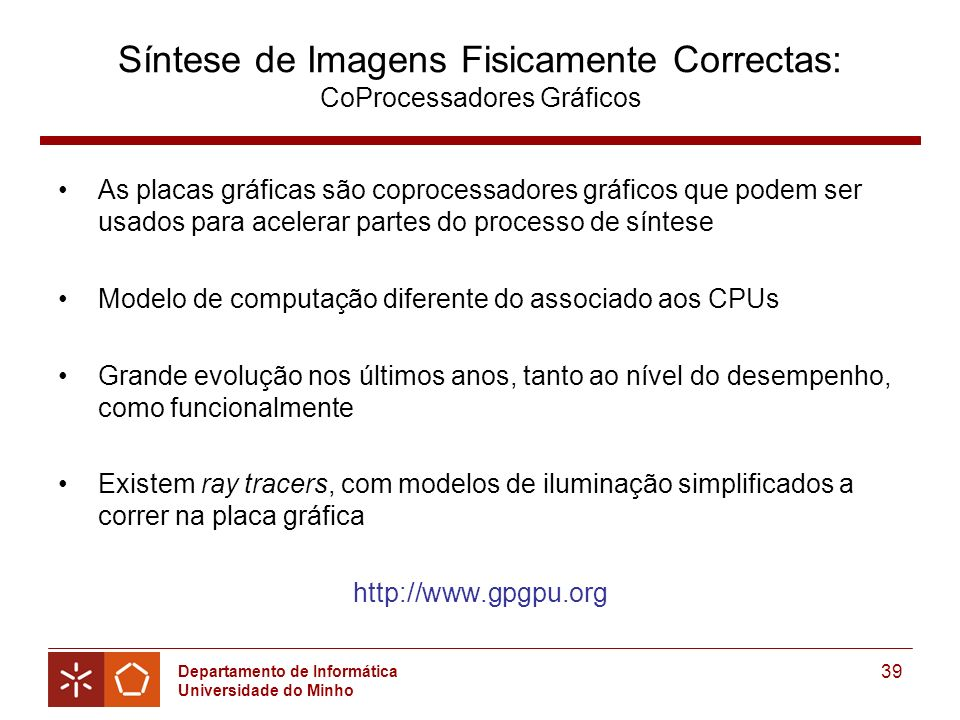 Síntese de Imagens Fisicamente Correctas: CoProcessadores Gráficos