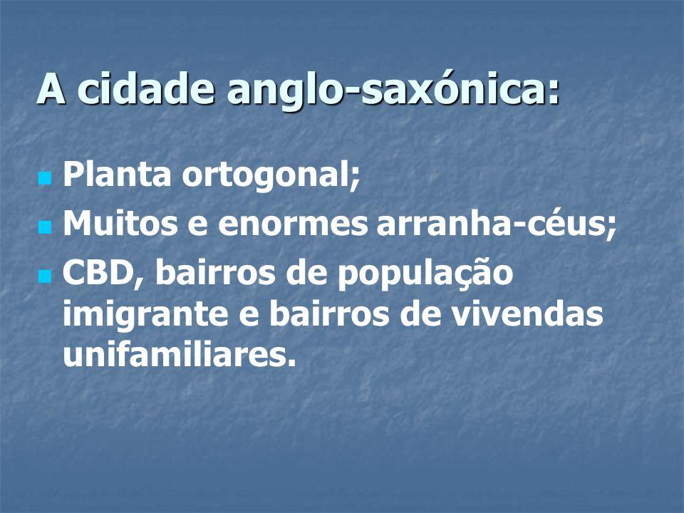 A cidade anglo-saxónica: