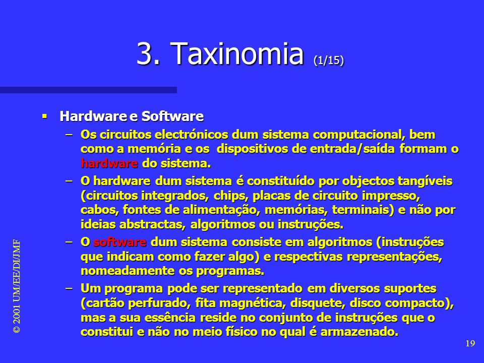 3. Taxinomia (1/15) Hardware e Software