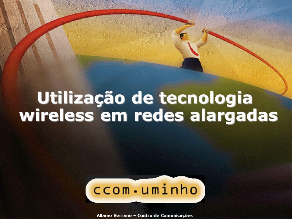 Utilização de tecnologia wireless em redes alargadas