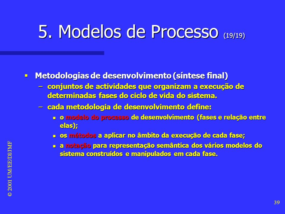 5. Modelos de Processo (19/19)