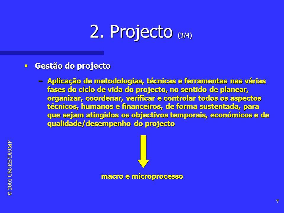 2. Projecto (3/4) Gestão do projecto