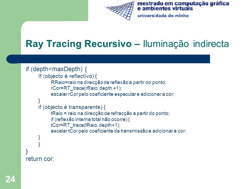 Ray Tracing Recursivo – Iluminação indirecta