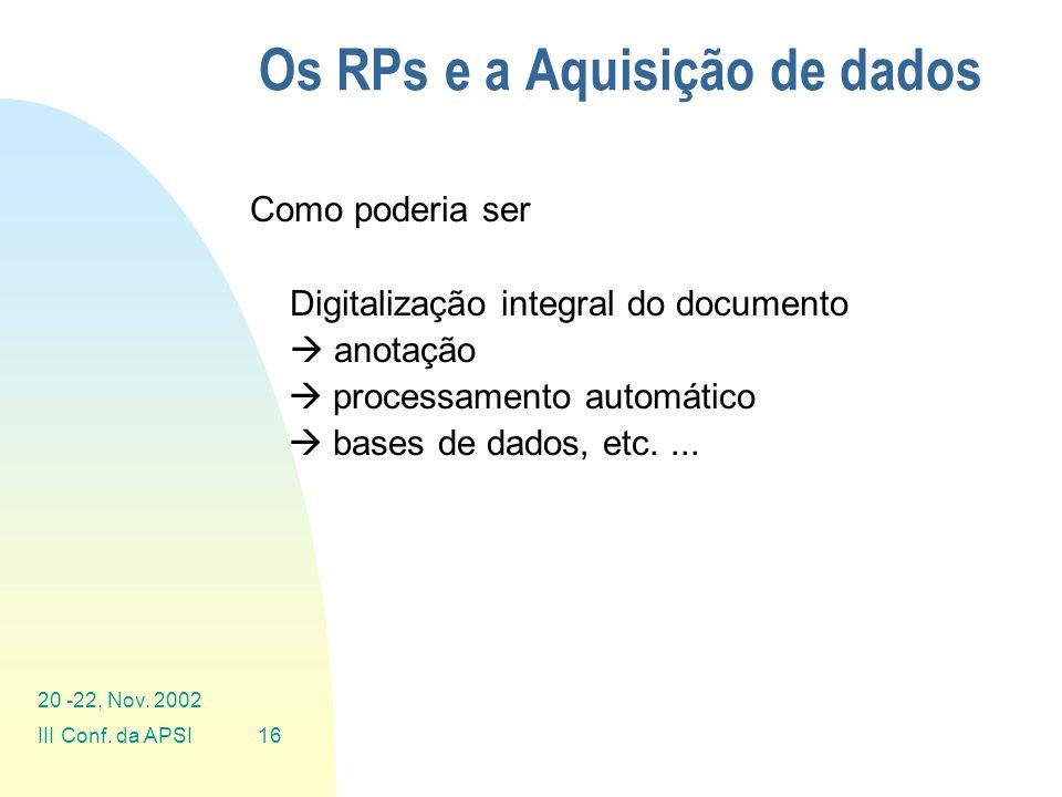 Os RPs e a Aquisição de dados