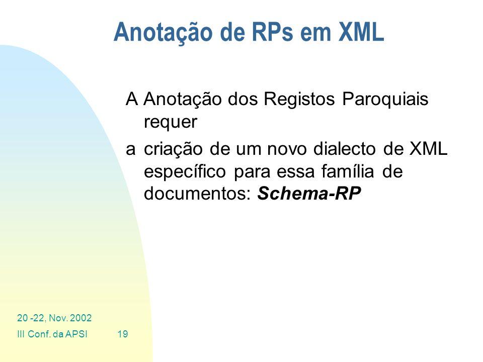 Anotação de RPs em XML A Anotação dos Registos Paroquiais requer