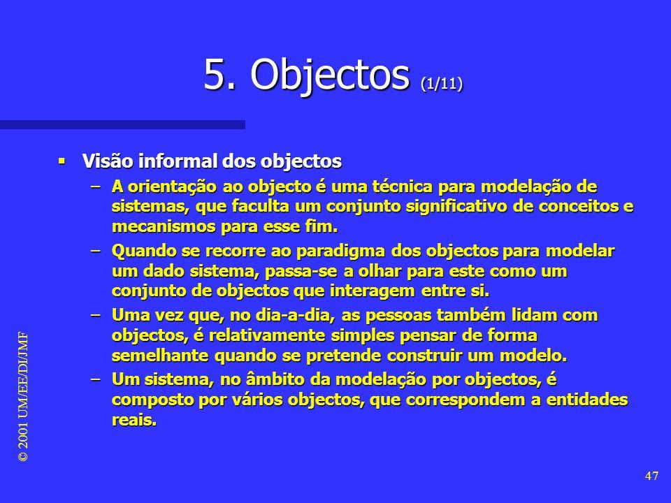 5. Objectos (1/11) Visão informal dos objectos