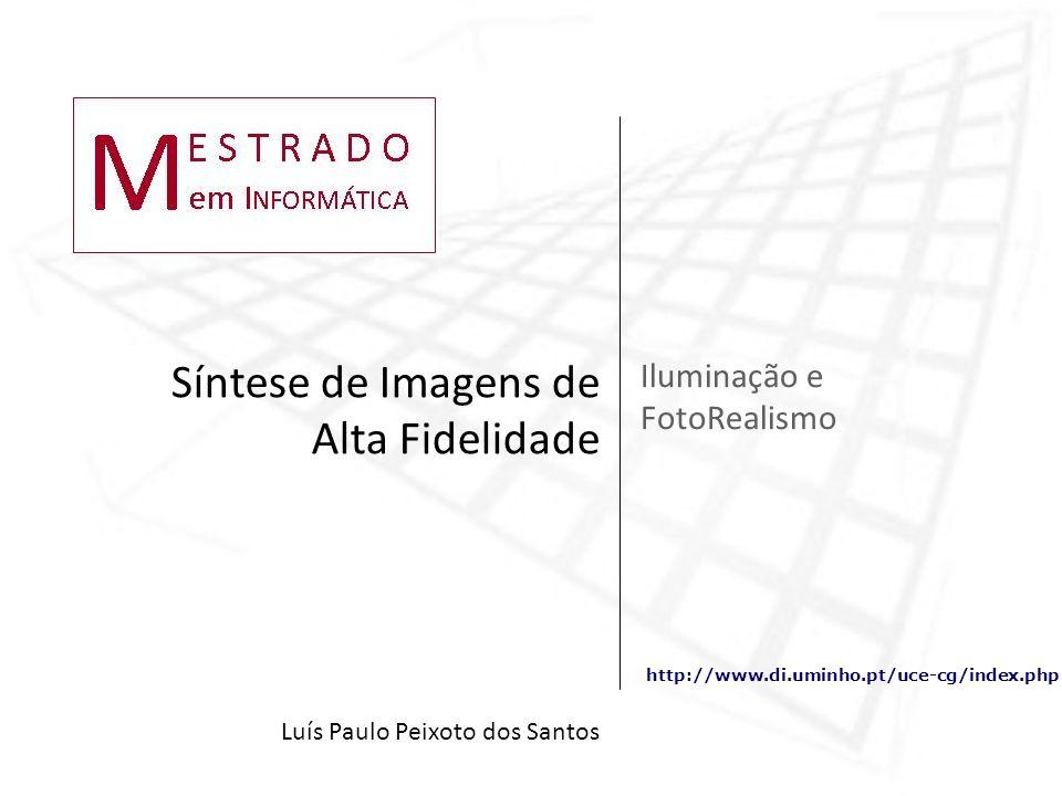Iluminação e FotoRealismo