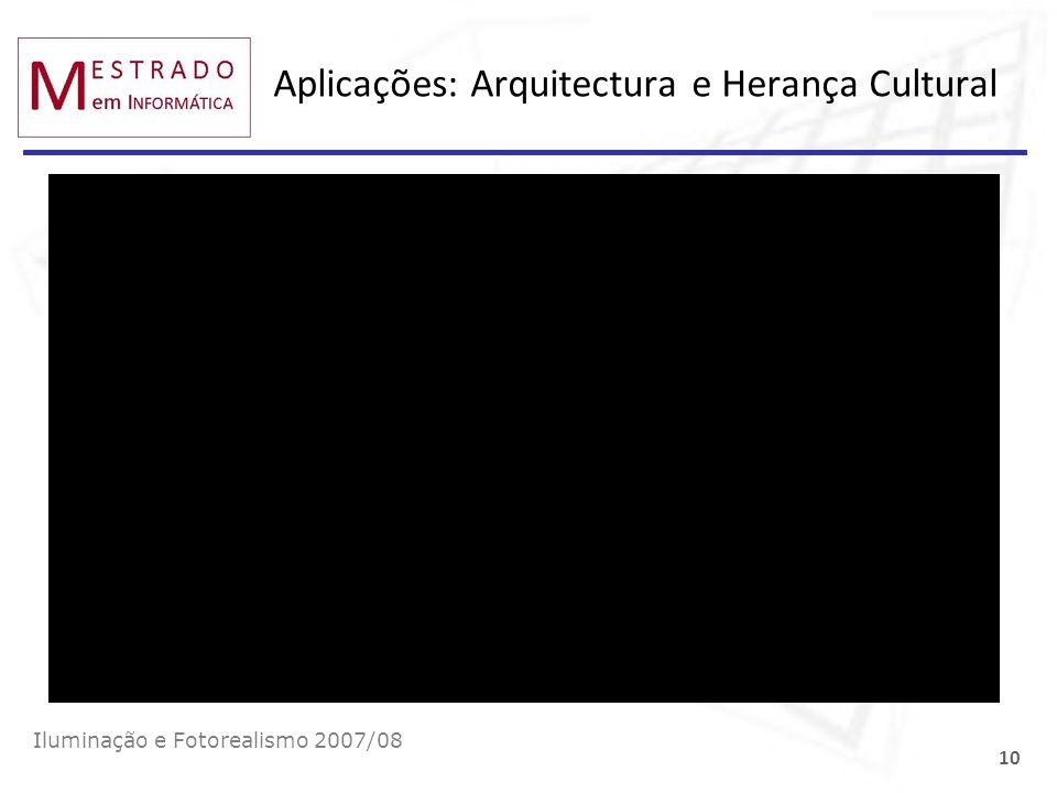 Aplicações: Arquitectura e Herança Cultural