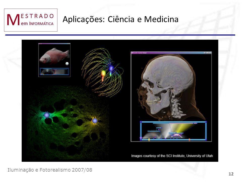 Aplicações: Ciência e Medicina