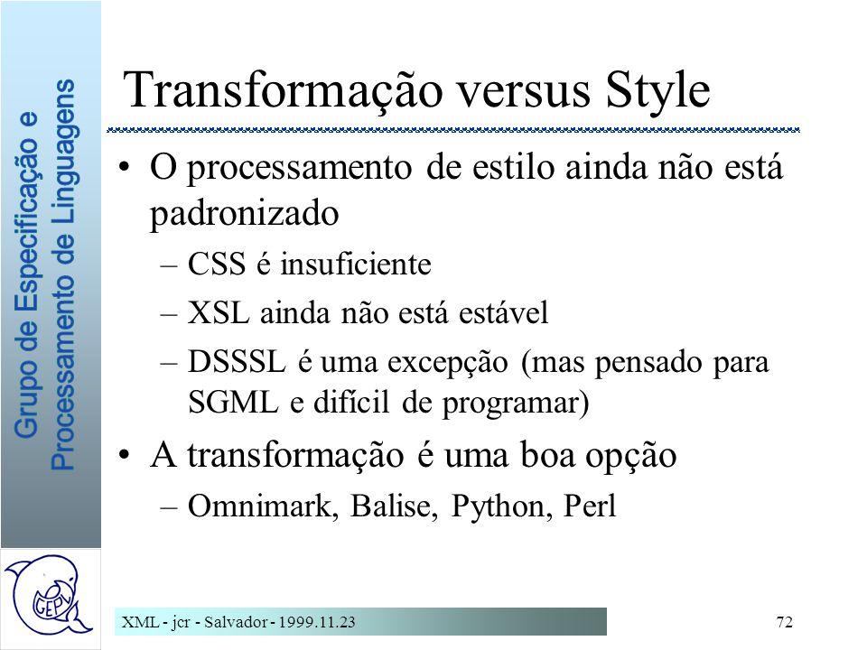 Transformação versus Style