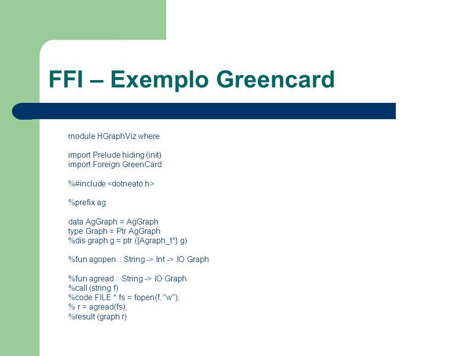 FFI – Exemplo Greencard