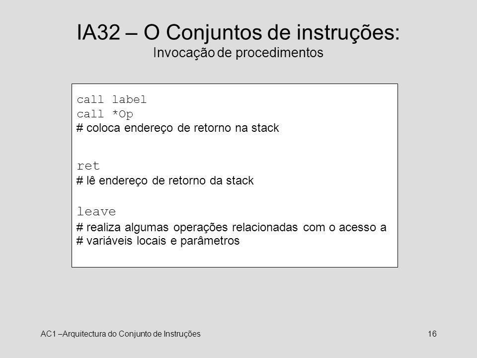 IA32 – O Conjuntos de instruções: Invocação de procedimentos