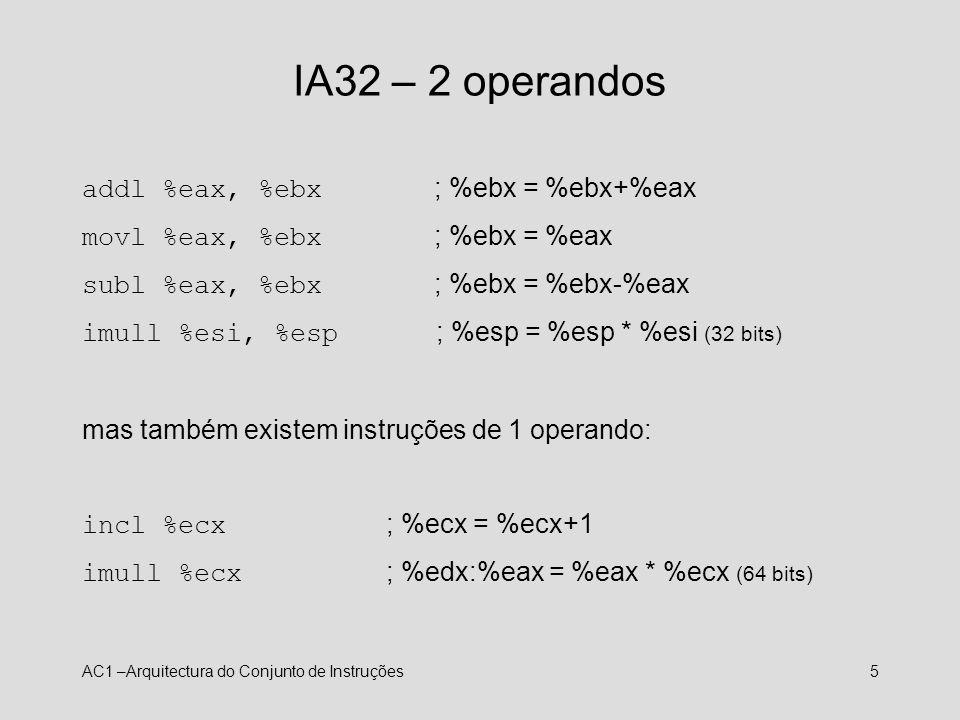 IA32 – 2 operandos addl %eax, %ebx ; %ebx = %ebx+%eax