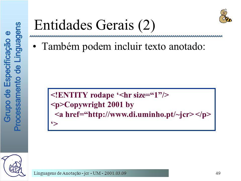 Entidades Gerais (2) Também podem incluir texto anotado: