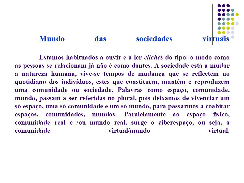 Mundo das sociedades virtuais
