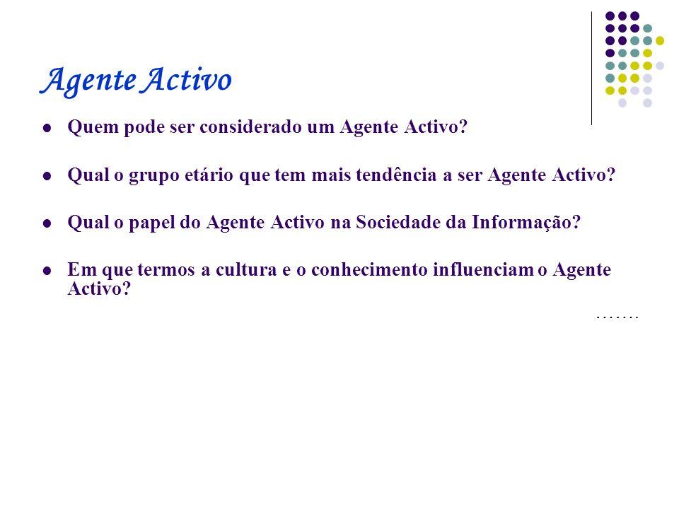 Agente Activo Quem pode ser considerado um Agente Activo