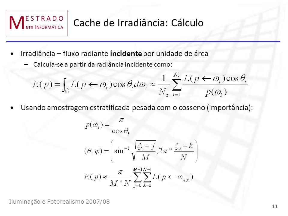 Cache de Irradiância: Cálculo