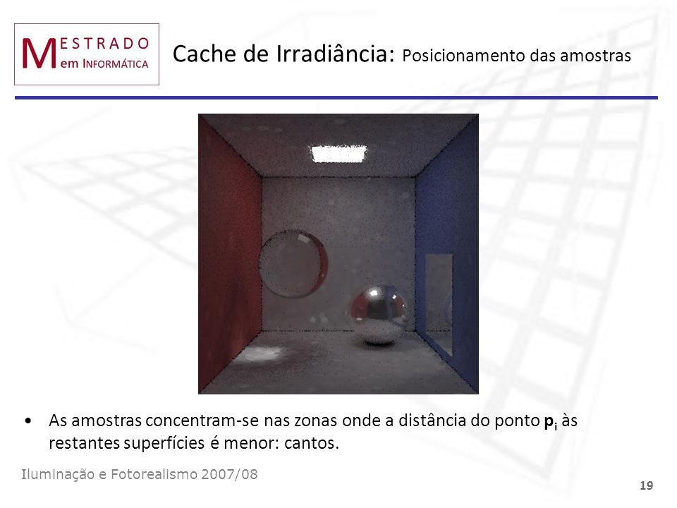 Cache de Irradiância: Posicionamento das amostras