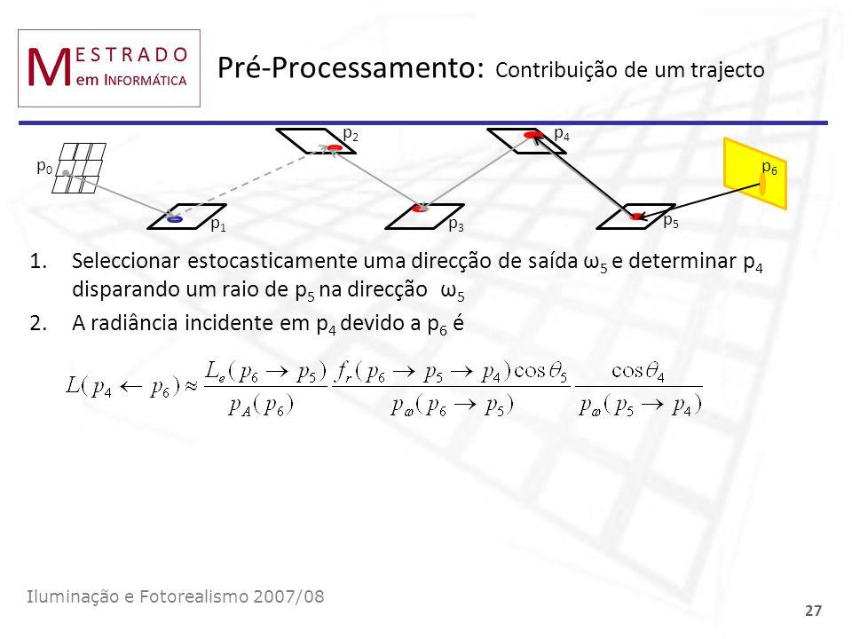 Pré-Processamento: Contribuição de um trajecto