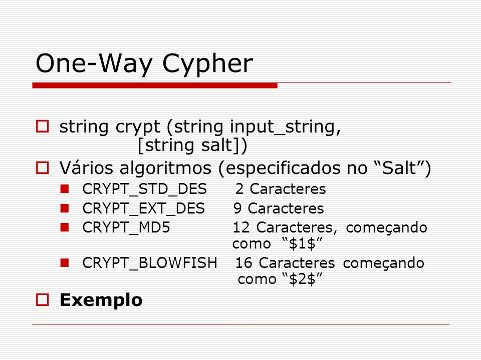 One-Way Cypher string crypt (string input_string, [string salt])