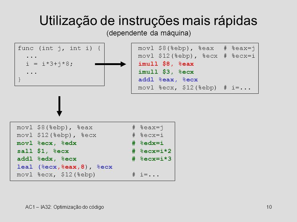 Utilização de instruções mais rápidas (dependente da máquina)