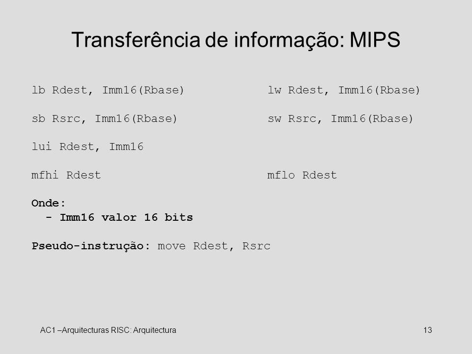 Transferência de informação: MIPS