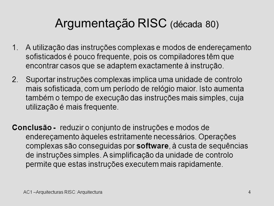 Argumentação RISC (década 80)