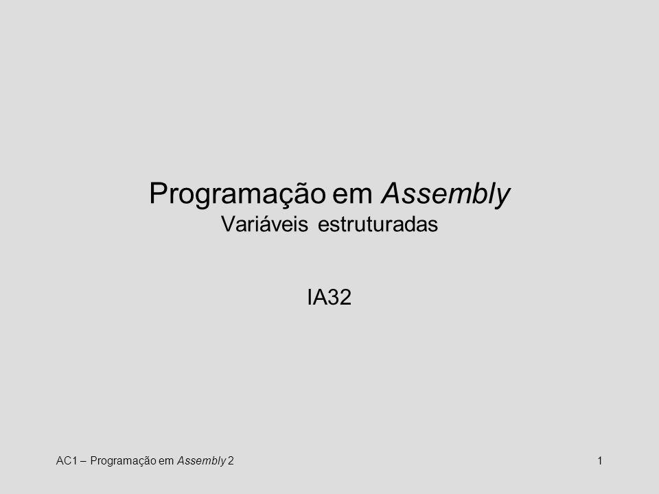 Programação em Assembly Variáveis estruturadas
