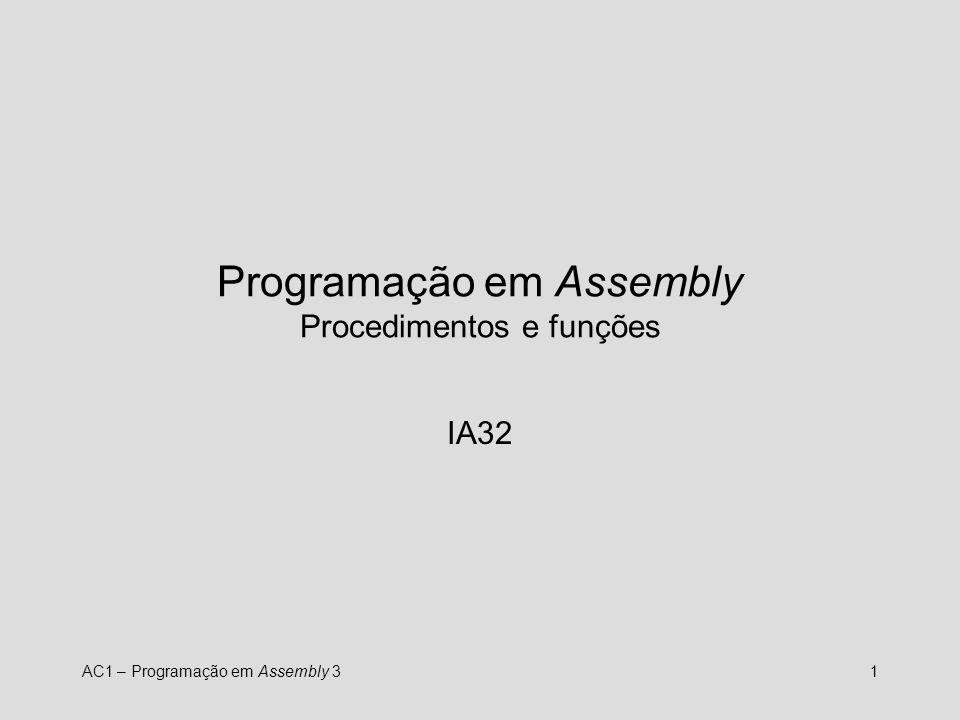 Programação em Assembly Procedimentos e funções