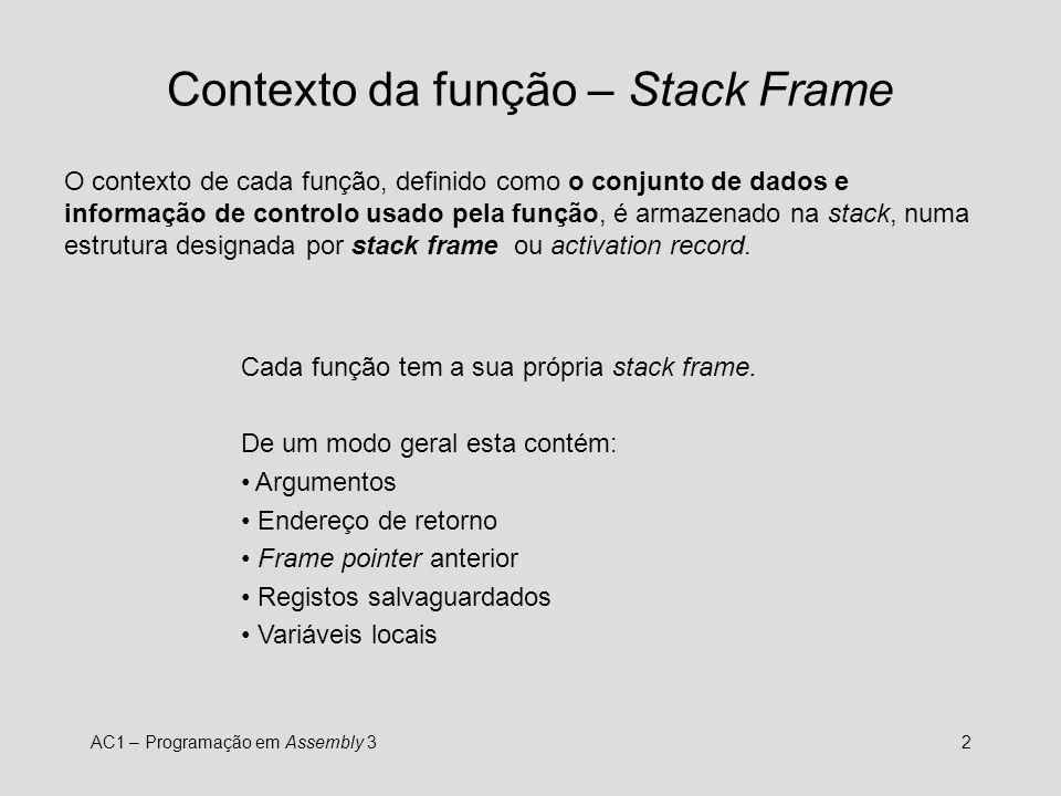 Contexto da função – Stack Frame