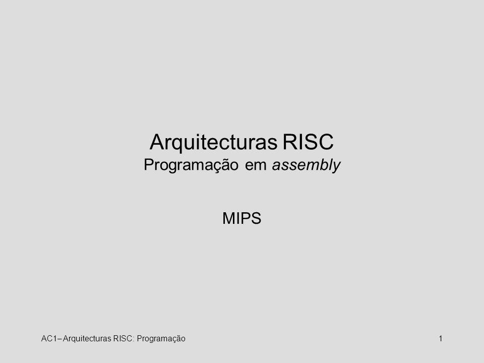 Arquitecturas RISC Programação em assembly