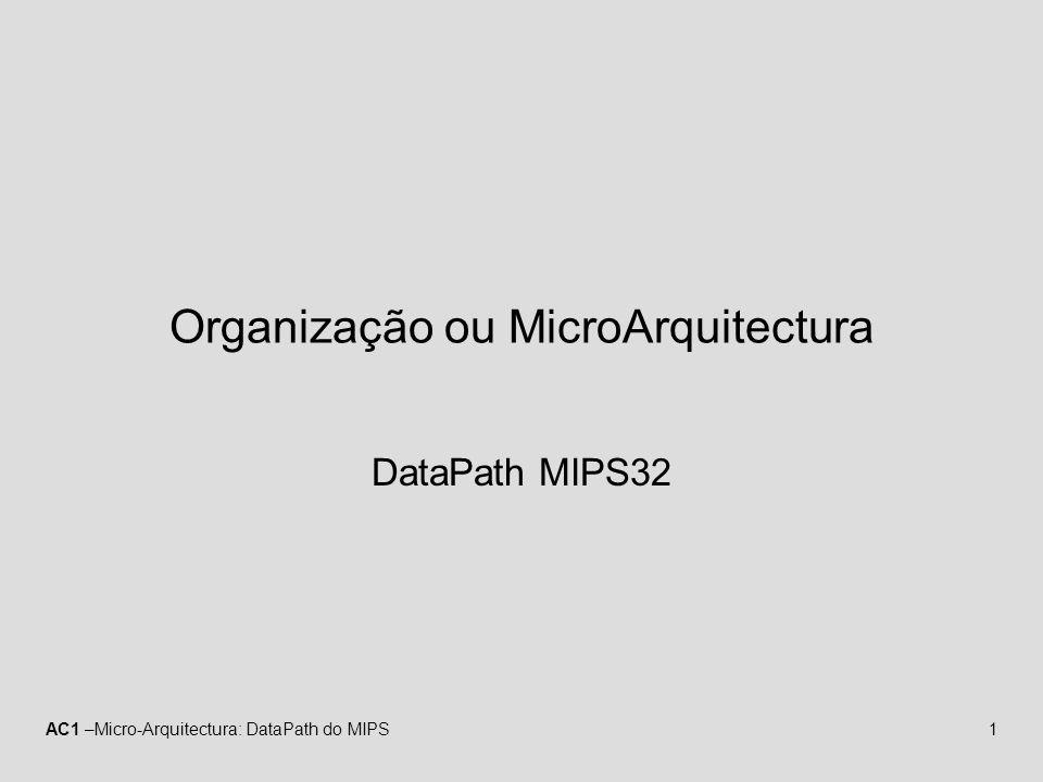 Organização ou MicroArquitectura
