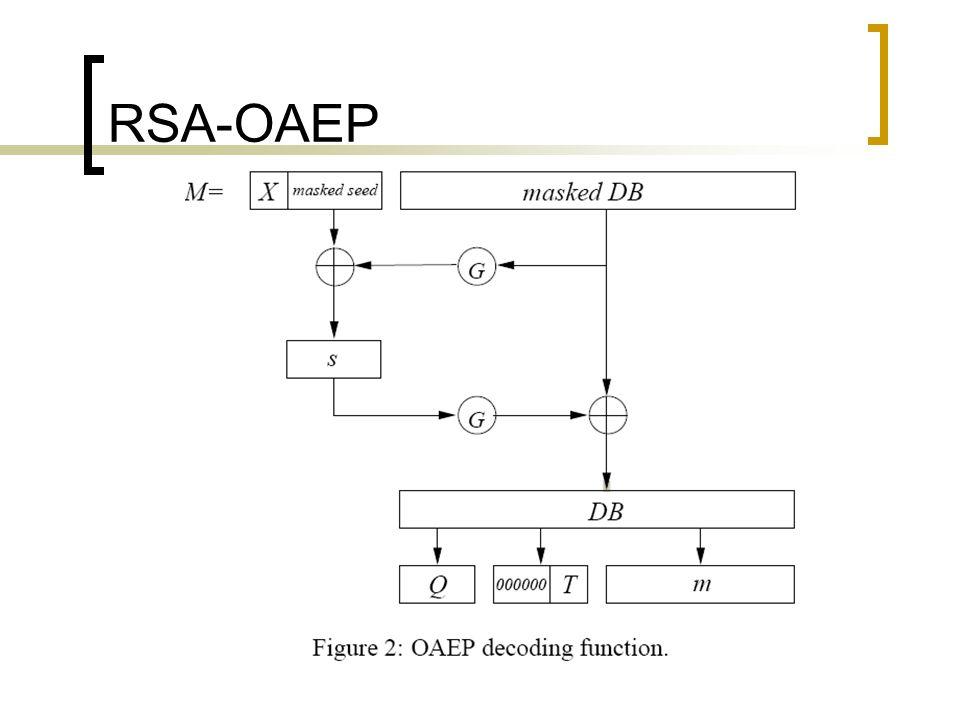RSA-OAEP 2. Decifra. A faz o seguinte: