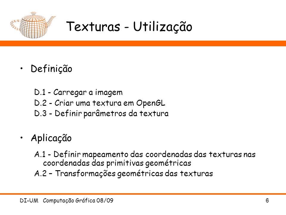 Texturas - Utilização Definição Aplicação D.1 - Carregar a imagem