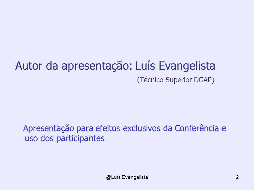Autor da apresentação: Luís Evangelista