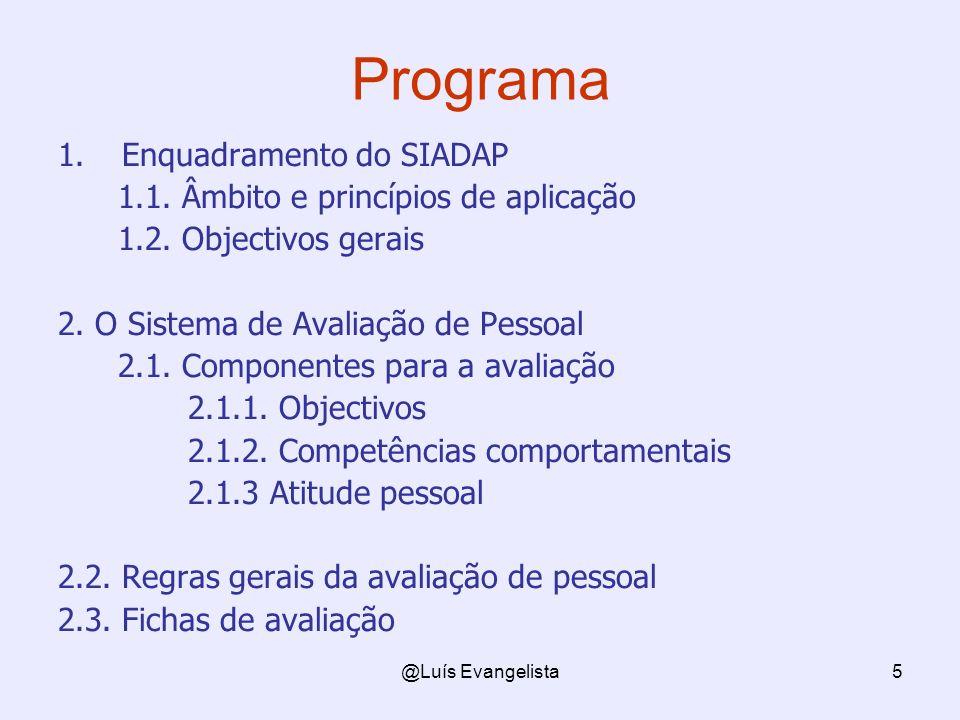 Programa Enquadramento do SIADAP 1.1. Âmbito e princípios de aplicação