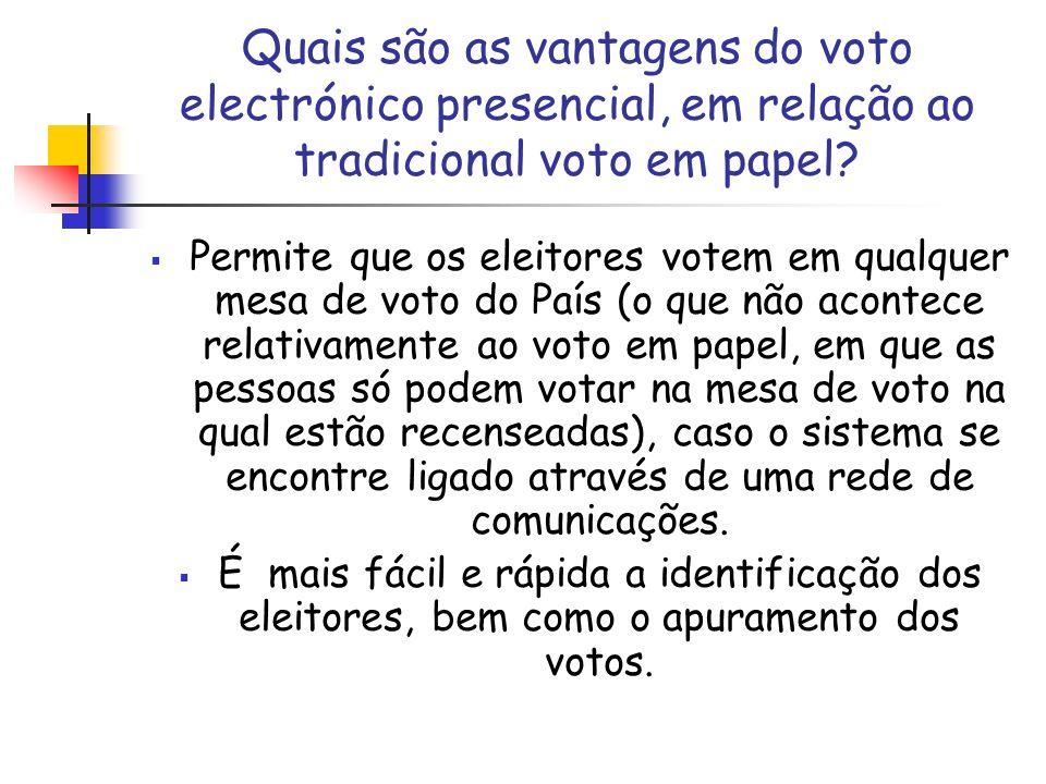 Quais são as vantagens do voto electrónico presencial, em relação ao tradicional voto em papel