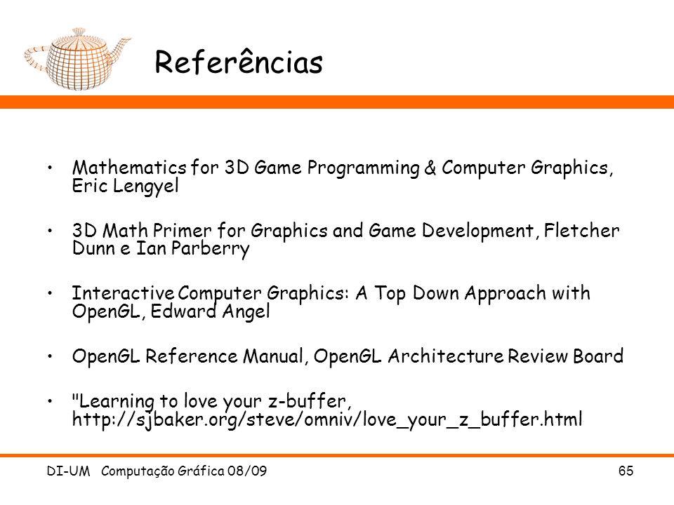 Referências Mathematics for 3D Game Programming & Computer Graphics, Eric Lengyel.
