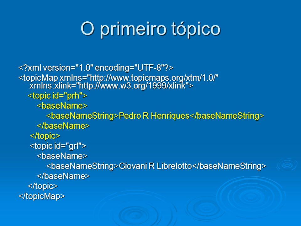 O primeiro tópico < xml version= 1.0 encoding= UTF-8 >
