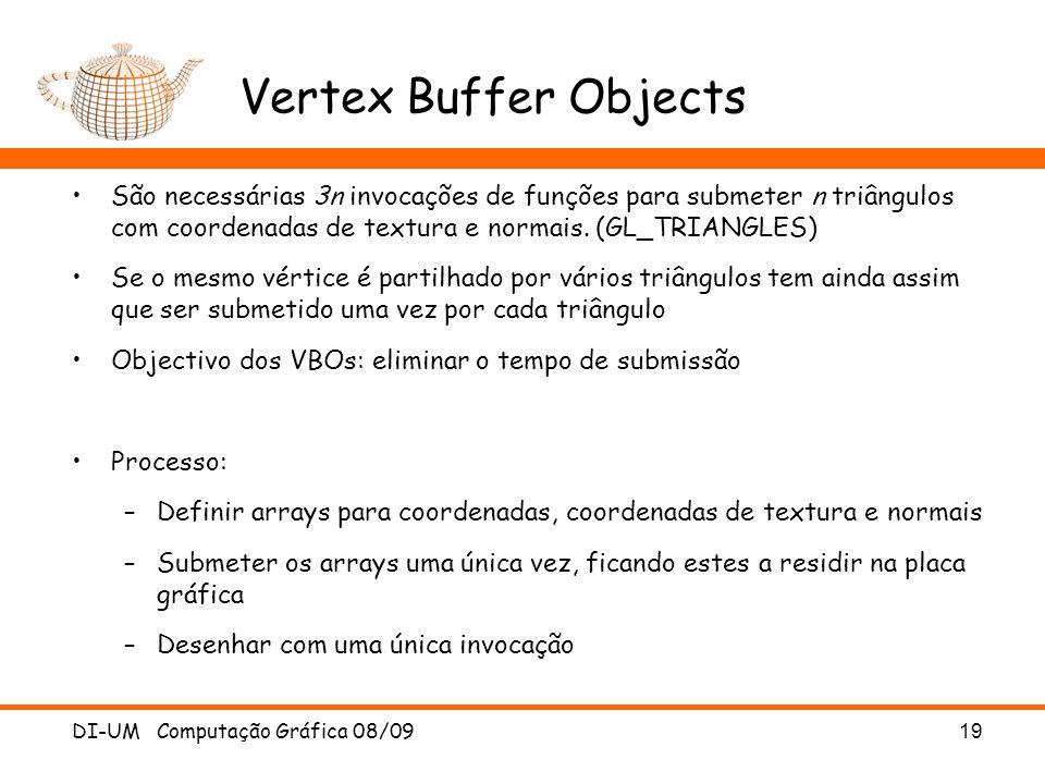 Vertex Buffer Objects São necessárias 3n invocações de funções para submeter n triângulos com coordenadas de textura e normais. (GL_TRIANGLES)