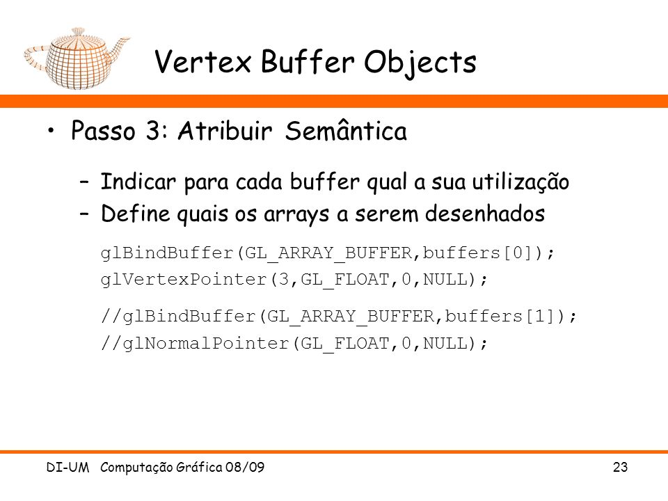 Vertex Buffer Objects Passo 3: Atribuir Semântica