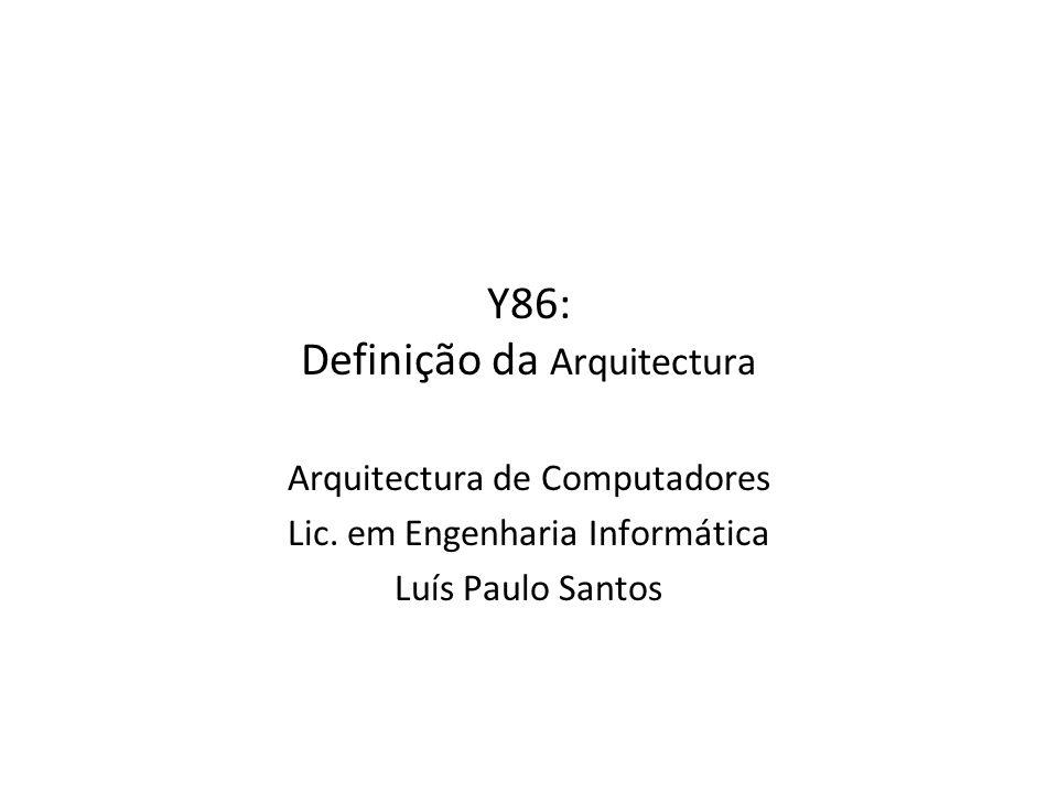 Y86: Definição da Arquitectura