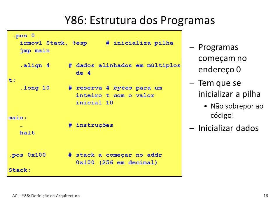 Y86: Estrutura dos Programas