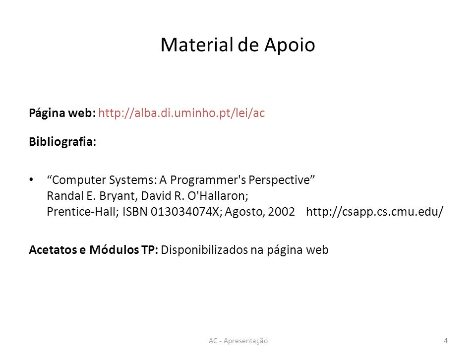 Material de Apoio Página web: http://alba.di.uminho.pt/lei/ac