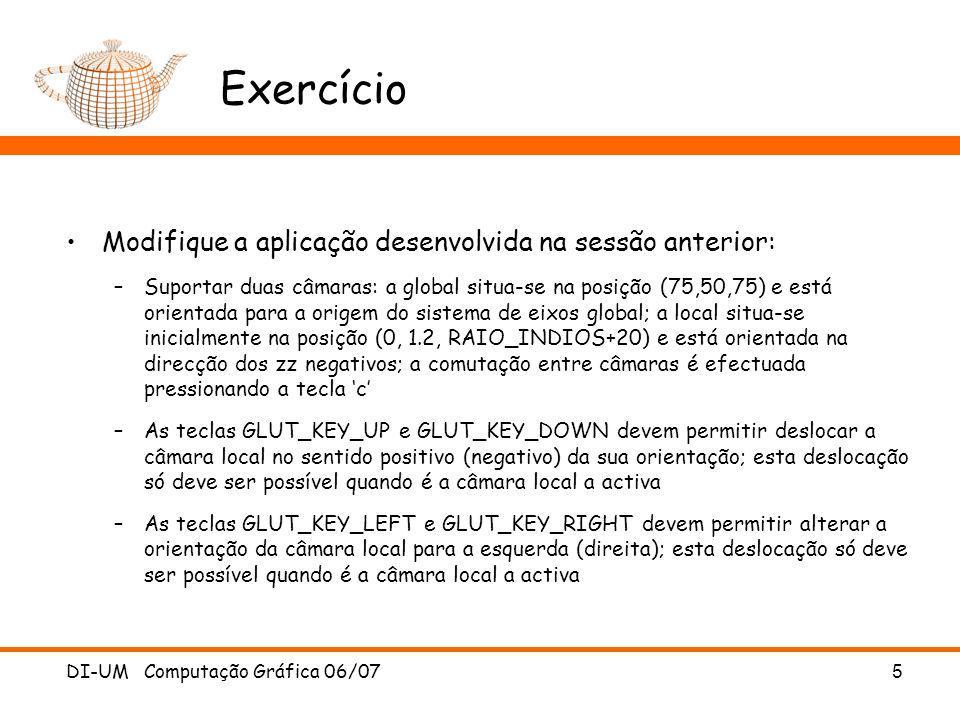 Exercício Modifique a aplicação desenvolvida na sessão anterior: