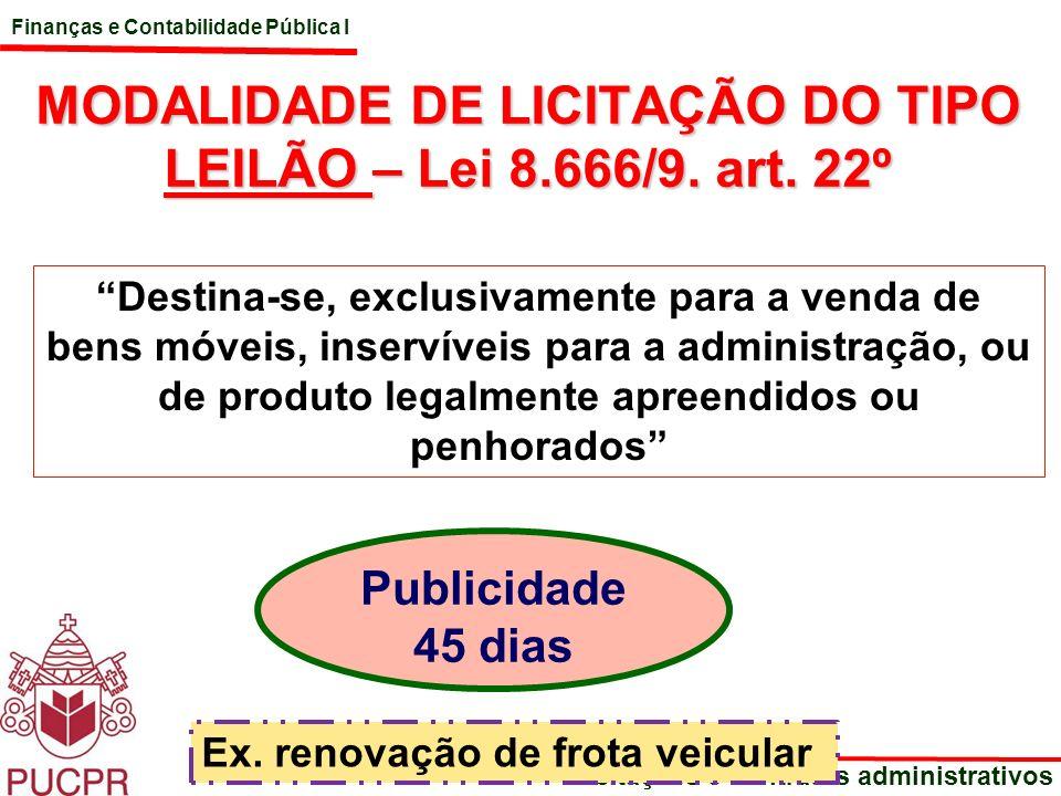 MODALIDADE DE LICITAÇÃO DO TIPO LEILÃO – Lei 8.666/9. art. 22º